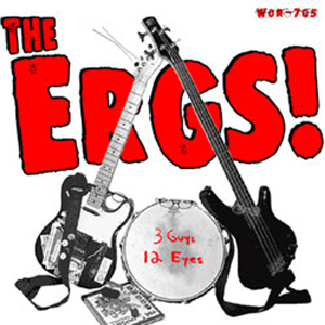 The Ergs - 3 Guys 12 Eyes