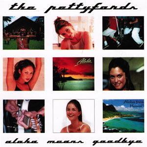 The Pettyfords - Aloha Means Goodbye